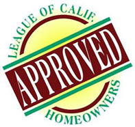 Approved by the California League of Homeowners